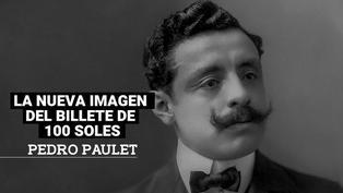 Conoce más de Pedro Paulet, el nuevo personaje del billete de 100 soles