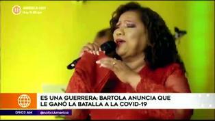Bartola anuncia haber ganado la batalla al coronavirus