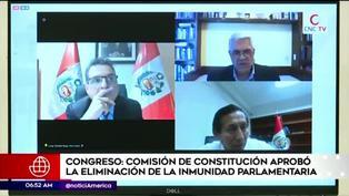 Congreso: Comisión de Constitución aprueba eliminar la inmunidad parlamentaria
