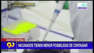Vacunados contra el COVID-19 tienen menor posibilidad de contagiar (VIDEO)