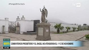El Agustino: Cementerios Presbítero Maestro y El Ángel no atenderán este 1 y 2 de noviembre