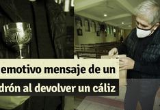 Ladrón deja emotivo mensaje al regresar un cáliz de una Parroquia en el Callao
