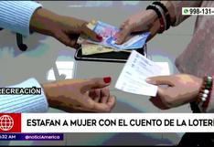 Mujer fue estafada con el cuento de la lotería en los Olivos