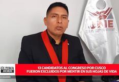 Cusco: 13 candidatos al Congreso fueron excluidos por mentir en sus hojas de vida