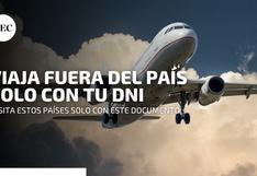 ¿A qué países se puede viajar solo con DNI y sin necesidad de pasaporte?