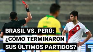 Brasil vs. Perú: así terminaron los últimos partidos entre ambos