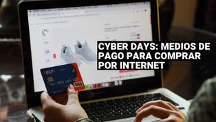 Cyber Days: conoce los medios de pago para utilizarlo en mi compra online