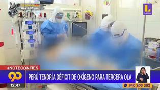 Perú tendría déficit de oxígeno para la tercera ola de COVID-19