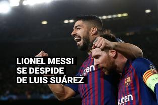 FC Barcelona: Otro 'dardo' de Messi a la directiva culé en mensaje de despedida a Luis Suárez