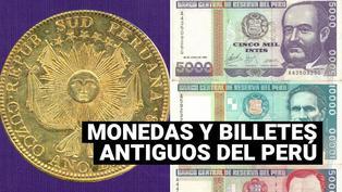 La historia de las monedas y billetes en el Perú