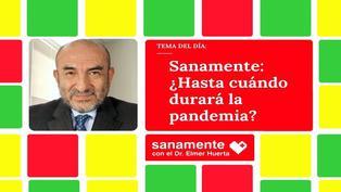 Sanamente: ¿La pandemia continuará en el 2022?