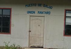 Vraem: poblado de Unión Mantaro no tiene posta médica hace más de un año