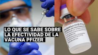 Conoce cuál es la efectividad de la vacuna Pfizer contra el coronavirus