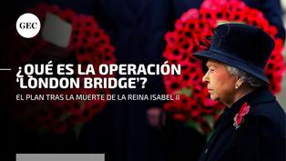 """""""London Bridge"""": así es el protocolo que se llevará a cabo tras la muerte de la Reina Isabel II"""