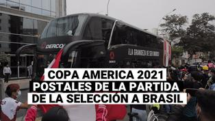 Copa américa 2021: Mira las postales de la partida de la selección a Brasil
