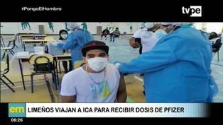 Limeños viajan a la región Ica para inmunizarse con la vacuna Pfizer