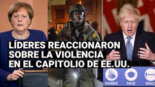 Asalto en el Capitolio: Líderes mundiales reaccionaron ante lo sucedido en EE.UU.