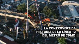 Tragedia en México: Esta es la controvertida historia de la línea 12 del metro de CDMX