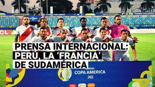 Selección Peruana: Descubre por qué la prensa internacional cataloga a Perú como la 'Francia' de Sudamérica