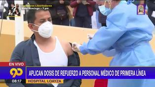 Tercera dosis: Jefe de Emergencias del Hospital Arzobispo Loayza es el primer vacunado dosis de refuerzo