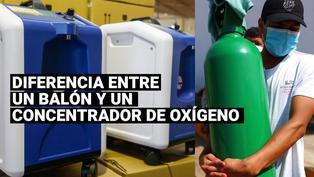 COVID-19: ¿Cuáles son las diferencias entre unconcentrador y un balón de oxígeno?