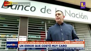 Banco de la Nación: 284 personas cobraron casi S/ 10 mil soles en vez de S/ 760 del bono (VIDEO)