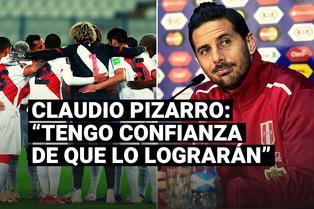 Selección peruana: Claudio Pizarro confía que la Blanquirroja clasificará al Mundial