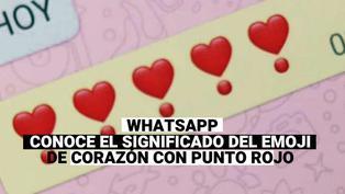 WhatsApp: Conoce que significa el emoji del corazón con punto rojo