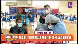 Miguelito Barraza recibió primera dosis de la vacuna contra el coronavirus (VIDEO)