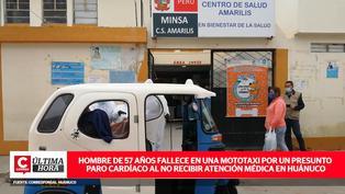 Hombre de 57 años fallece por un presunto paro cardíaco mientras esperaba ser atendido en Huánuco