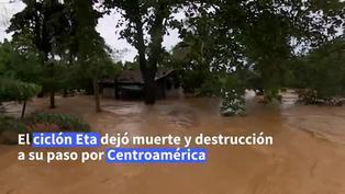 Ciclón Eta dejó estela muerte y destrucción en Centroamérica