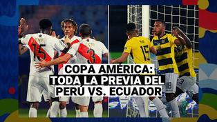 Perú vs. Ecuador: Toda la previa del tercer partido de la Blanquirroja por Copa América 2021