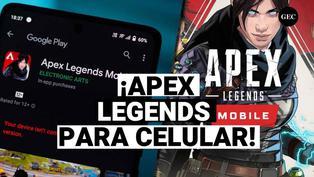 Apex Legends Mobile, la nueva versión para celulares