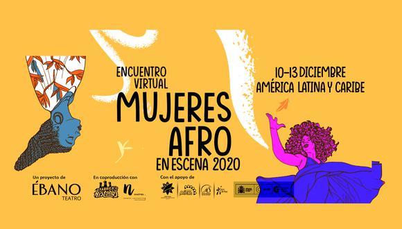 La convocatoria para participar en el encuentro es hasta el 30 de octubre. (Facebook Mujeres Afro en Escena 2020)