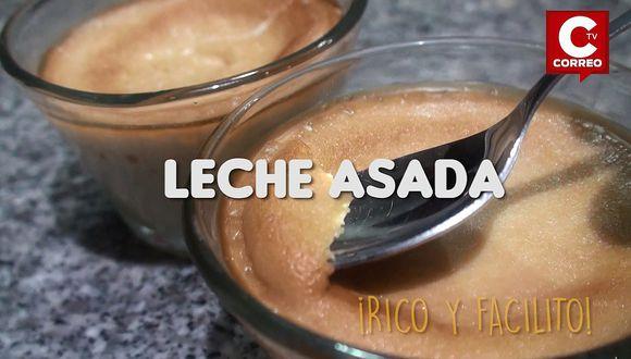 Rico y facilito: empieza la semana con esta Leche Asada (VIDEO)
