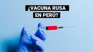 Rusia estaría dispuesta a negociar su vacuna con el Perú