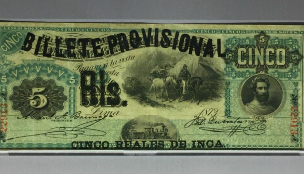 Cinco reales de inca: Este billete es de 1873 y se usó de manera provicional.