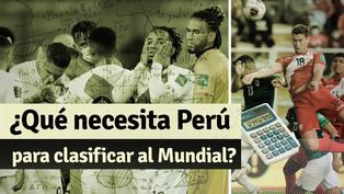 Perú cayó en Argentina: ¿Qué necesita la 'Blanquirroja' para ir a Qatar?