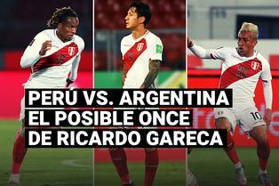 Selección peruana: Conoce el posible once que enfrentará a Argentina