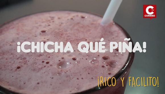Rico y facilito: Chicha qué piña, una nueva versión de la chicha morada