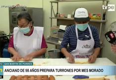 San Martín de Porres: Anciano de 98 años prepara turrones por el mes morado