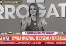 """Jossmery asegura que es """"una chica fina"""" y no le responde a Paula Manzanal: """"Tengo valores"""" (VIDEO)"""