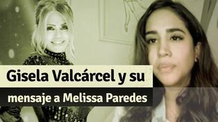 Reinas del show:  Los detalles del mensaje de Gisela a Melissa Paredes