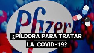 Pfizer prepara píldora contra el coronavirus y podría estar lista a fines del 2021
