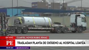 Ejército y policía Nacional trasladan planta de oxígeno al hospital Arzobispo Loayza