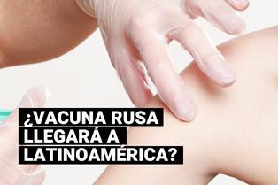 Covid-19: Rusia tiene previsto comenzar a suministrar su vacuna a América Latina en diciembre próximo