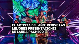 El artista del año: Mira aquí las mejores presentaciones de Laura Pacheco