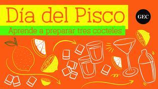 Día del Pisco: Tres recetas para preparar cócteles a base de pisco