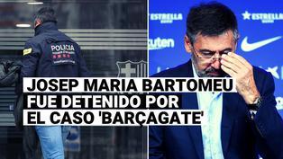 El expresidente de Barcelona, Josep Maria Bartomeu, fue detenido por el caso conocido como Barçagate